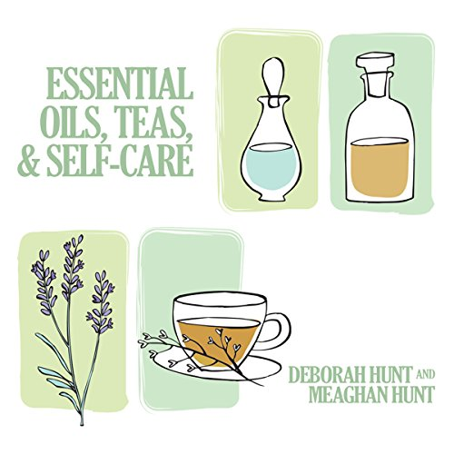 Essential Oils, Teas, & Self Care  By  cover art