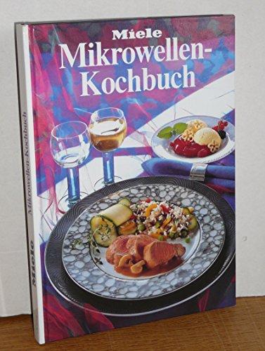 Miele. Mikrowellen-Kochbuch.