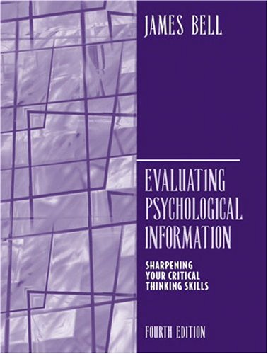 Evaluating Psychological Information: Sharpening Your Critical Thinkings Skills(4th Edition)
