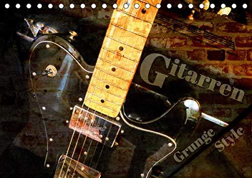 Gitarren - Grunge Style (Tischkalender 2021 DIN A5 quer)