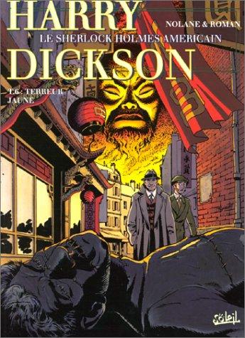 Harry Dickson, tome 6 : Terreur jaune