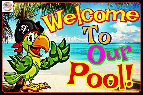 Ol322ay Welcome to Our Pool All Weather Metallschild Happy Hour Luau Pool Beach Hot Tub Margaritaville Tiki Bar Dekor