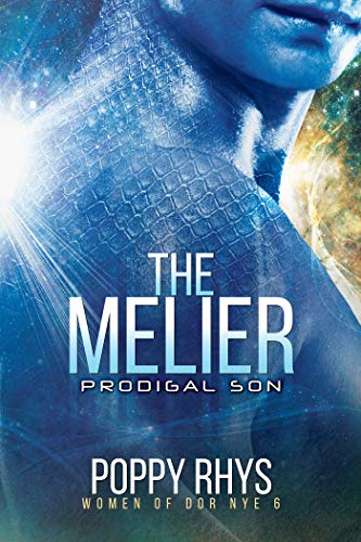 The Melier: Prodigal Son (Women of Dor Nye Book 6)
