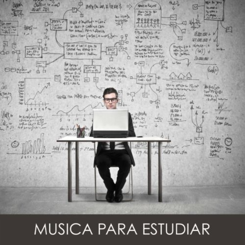 Musica para Estudiar: Musica Clasica para Estudiar, Piano Musica para Concentrarse, Musica Suave Instrumental para el Estudio