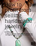 How to profit from selling handmade jewelry