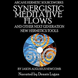 Synergistic Meditative Flows and Other Next Generation New Hermetics Tools cover art