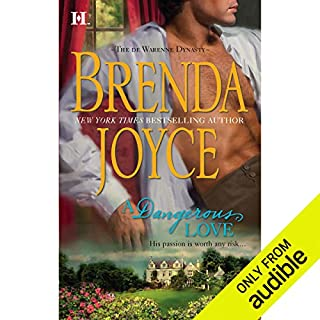 A Dangerous Love                   By:                                                                                                                                 Brenda Joyce                               Narrated by:                                                                                                                                 Eve Bianco                      Length: 13 hrs and 11 mins     135 ratings     Overall 3.6