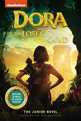 Dora and the Lost City of Gold: The Junior Novel