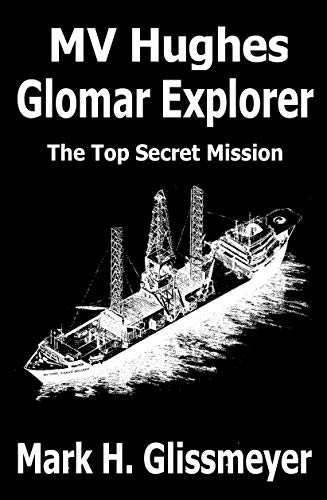 MV Hughes Glomar Explorer: The Top Secret Mission (English Edition)
