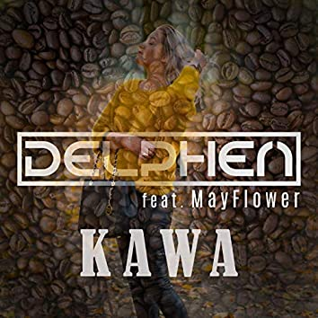 Kawa (feat. MayFlower)
