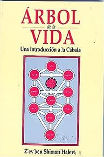 Arbol De La Vida Una Introduccion a La C (Esoterismo y Realidad) (Spanish Edition)