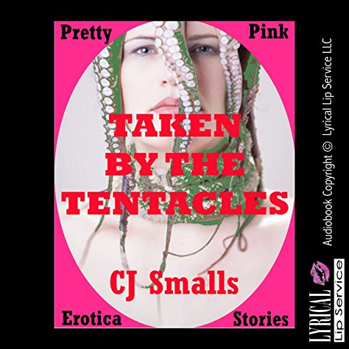 Taken by the Tentacles audiobook cover art