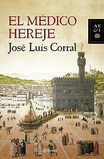 El médico hereje (Autores Españoles e Iberoamericanos)