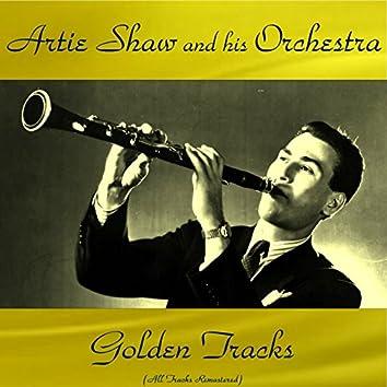 Artie Shaw Golden Tracks (All Tracks Remastered)