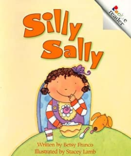 Silly Sally (A Rookie Reader)