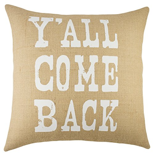 Y'all Come Back Burlap Pillow Cover by TheWatsonShop, 16' Country Decor