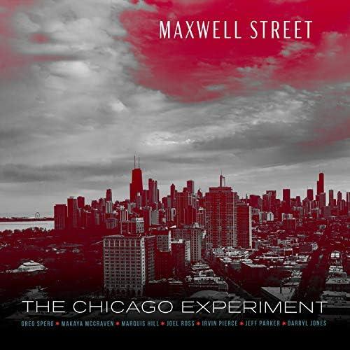 Greg Spero & The Chicago Experiment feat. Joel Ross, Makaya Mccraven, Irvin Pierce, Darryl Jones, Marquis Hill & Jeff Parker