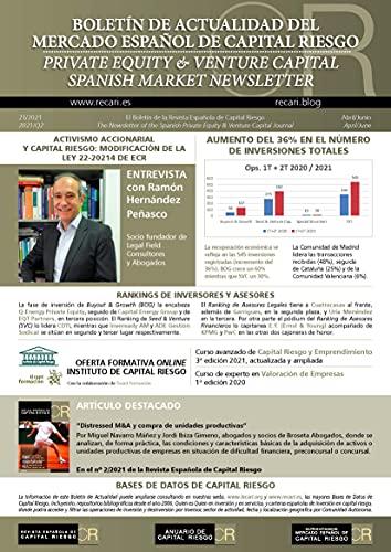 Boletín de Actualidad del Mercado Español de Capital Riesgo (2T.2021): (Q2.2021) Private Equity & Venture Capital Spanish Market Newsletter (Spanish Edition)