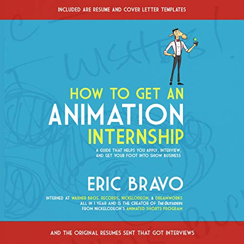 How to Get an Animation Internship audiobook cover art