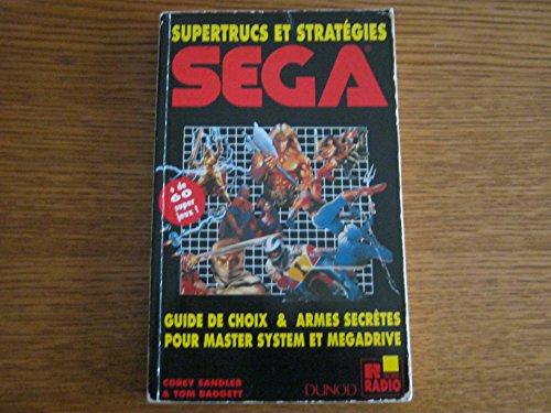 Supertrucs et stratégies Sega