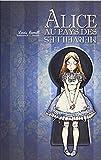 Alice au pays des merveilles (Edition Intégrale - Version Entièrement Illustrée) - Format Kindle - 2,99 €