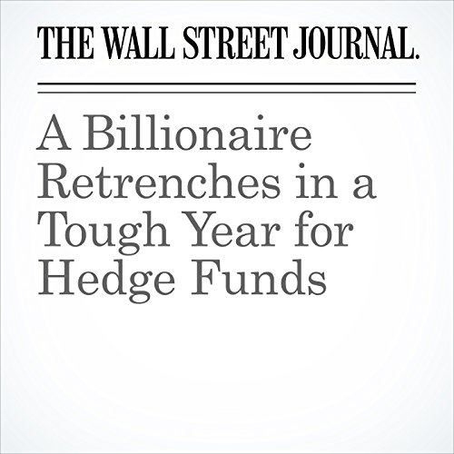 A Billionaire Retrenches in a Tough Year for Hedge Funds audiobook cover art