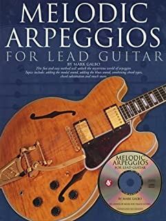 By Mark Galbo Melodic Arpeggios for Lead Guitar [Paperback]