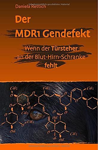 Der MDR1 Gendefekt: Wenn der Türsteher an der Blut-Hirn-Schranke fehlt