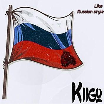 Like a Russian Style