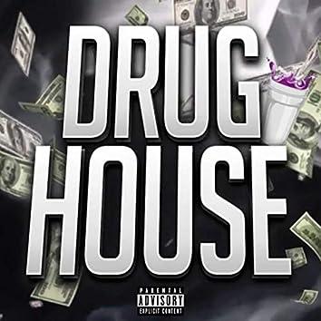 Drug House