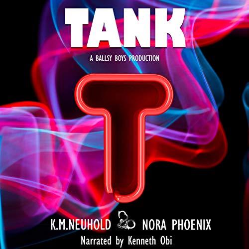 Tank: Ballsy Boys, Book 2