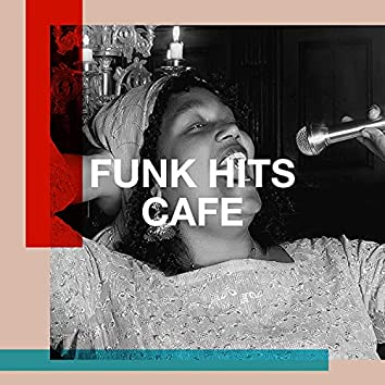 Funk Hits Cafe