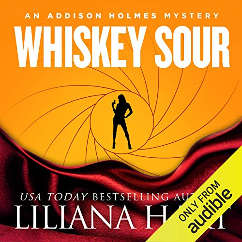 Whiskey Sour Audiobook By Liliana Hart cover art