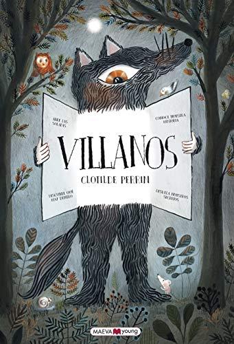 Villanos (Libros para los que aman los libros)