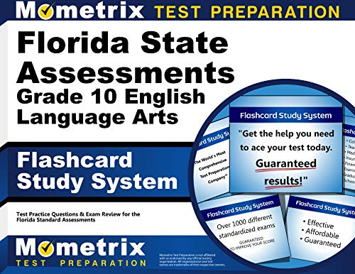 Florida State Assessments Grade 10 English Language Arts Flashcard Study System Fsa Test Practice Questions Exam Review For The Florida Standards Assessments Cards