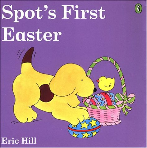 Spot's First Easter (color)の詳細を見る