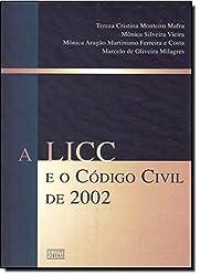 A Licc E O Código Civil De 2002