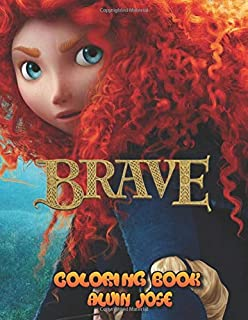Brave Coloring Book: For Kids Age 3-8 Years