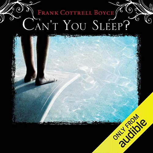 Can't You Sleep?                   By:                                                                                                                                 Frank Cottrell Boyce                               Narrated by:                                                                                                                                 Lucy Price-Lewis                      Length: 31 mins     Not rated yet     Overall 0.0