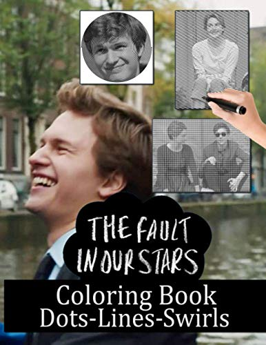 The Fault In Our Stars Dots Lines Swirls Coloring Book: The Fault In Our Stars Beautiful Simple Designs Color Puzzle Activity Books For Kids And Adults - Relaxation And Stress Relief