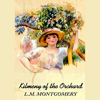 Kilmeny of the Orchard audiobook cover art