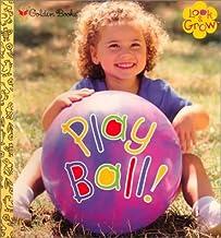 Play Ball ! (Look & Grow)