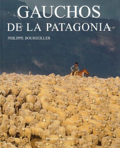 Gauchos de la Patagonia (Spanish Edition)