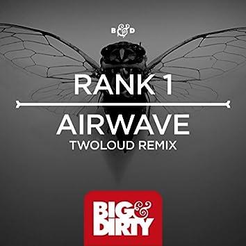 Airwave (twoloud Remix)