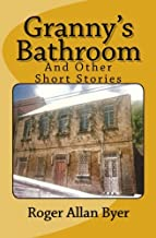 Granny's Bathroom and Other Short Stories