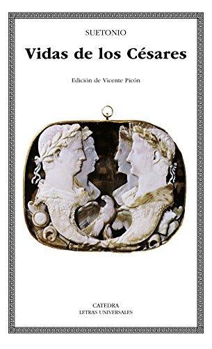 Vidas de los Césares (Letras Universales)