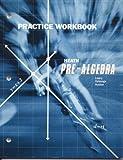 Heath Pre-Algebra: Practice Workbook