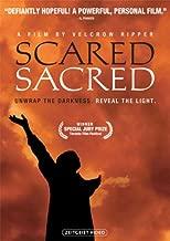 scared sacred documentary