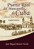 Puerto Real del Manzanillo de Cuba: History and Postcards to 1950