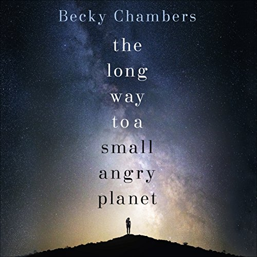 The Long Way to a Small, Angry Planet audiobook cover art